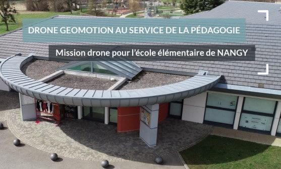Mission drone pour l'école élémentaire de NANGY